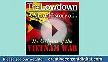 A Short History of the Origins of the Vietnam War Audiobook