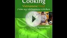 Cooking Book Review: Cooking Vietnamese Food, From My