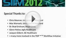 The Society for Imaging Informatics in Medicine (SIIM
