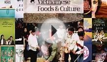 Vietnamese Foods and Culture (Festive Foods & Celebrations
